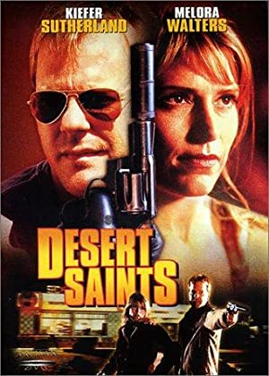 DESERT SAINTS – FILM – 2002