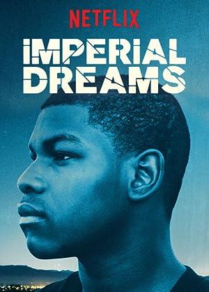 IMPERIAL DREAMS – PEL·LÍCULA – 2014