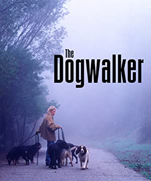 THE DOGWALKER – MOVIE – 2002