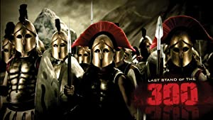 LAST STAND OF THE 300 – FILMY – 2007