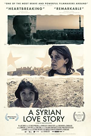 A SYRIAN LOVE STORY – FILM – 2015