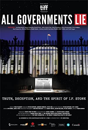 ALL GOVERNMENTS LIE: TRUTH, DECEPTION, AND THE SPIRIT OF I.F. STONE – FILME – 2016