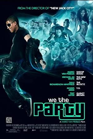 WE THE PARTY – FILM – 2012