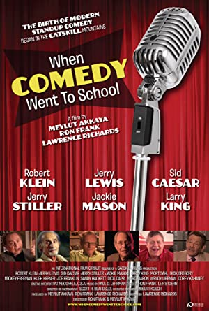 WHEN COMEDY WENT TO SCHOOL – FILME – 2013