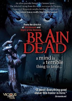 BRAIN DEAD – MOVIE – 2007