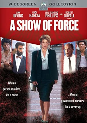A SHOW OF FORCE – MOVIE – 1990