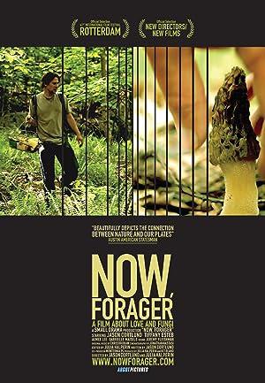 NOW, FORAGER – FILMEK – 2012