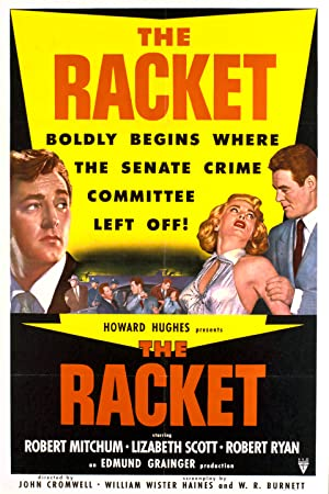 THE RACKET – MOVIE – 1951