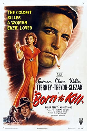 BORN TO KILL – MOVIE – 1947