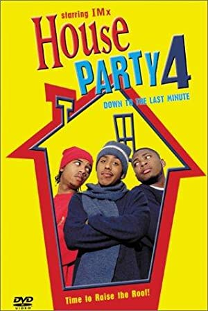 HOUSE PARTY 4: DOWN TO THE LAST MINUTE – FILME – 2001