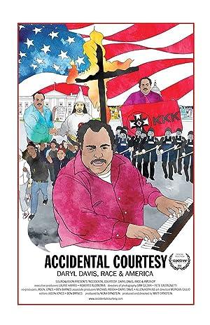 ACCIDENTAL COURTESY: DARYL DAVIS, RACE & AMERICA – FILME – 2016