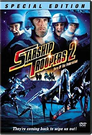 STARSHIP TROOPERS 2: HELD DER FöDERATION – FILM – 2004