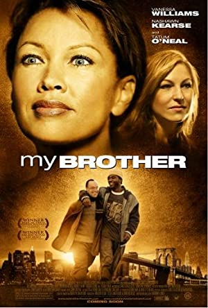 MY BROTHER – FILM – 2006