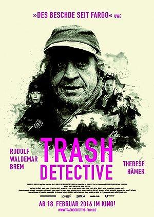 TRASH DETECTIVE – FILM – 2015