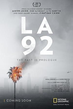LA 92 – MOVIE – 2017