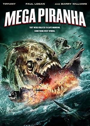 MEGA PIRANHA – FILME – 2010