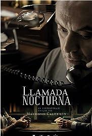 LLAMADA NOCTURNA – FILME – 2013