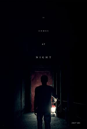 IT COMES AT NIGHT – MOVIE – 2017