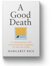 A Good Death Book By Maragret Rice 2019