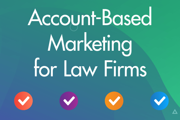 Account-Based Marketing for Law Firms Webinar thumbnail