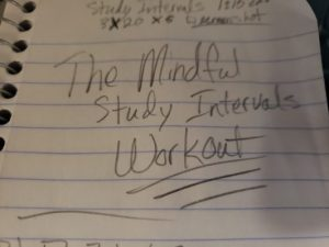 The Mindful Study Intervals Workout