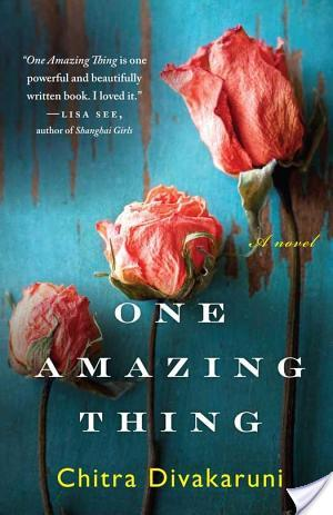 Review of One Amazing Thing by Chitra Banerjee Divakaruni