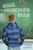 Sean Griswold's Head, Lindsey Leavitt, Book Cover