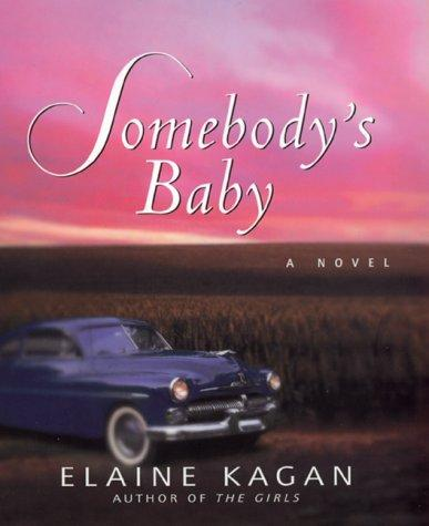 Somebody's Baby Elaine Kagan Book Cover