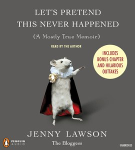 Let's Pretend This Never Happened Jenny Lawson Audiobook Cover