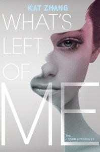What's Left Of Me Kat Zhang Book Cover