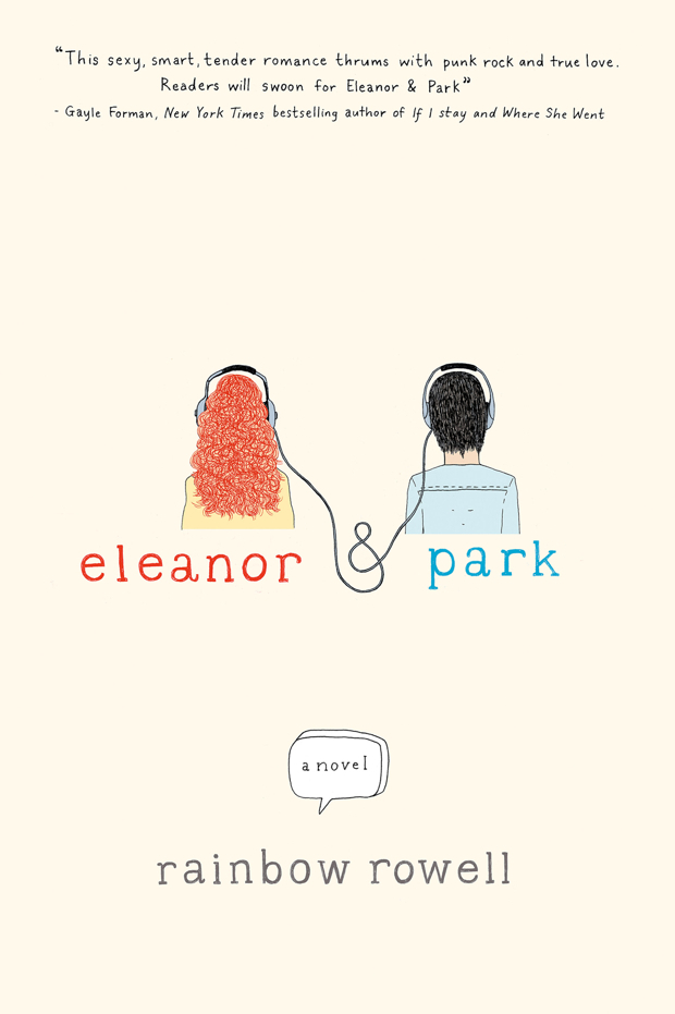 Eleanor & Park by Rainbow Rowell | Good Books & Good Wine