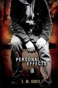 Personal Effects by EM Kokie | Good Books And Good Wine