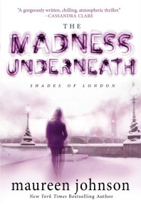 The Madness Underneath by Maureen Johnson | Good Books And Good Wine