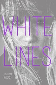 White Lines by Jennifer Banash | Good Books And Good Wine