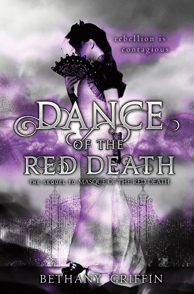 Dance Of The Red Death by Bethany Griffin | Good Books And Good Wine