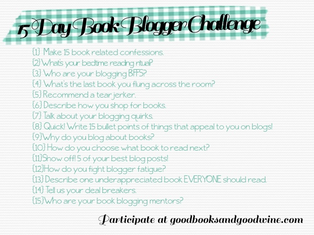 15 Day Book Blogger Challenge | Good Books And Good Wine