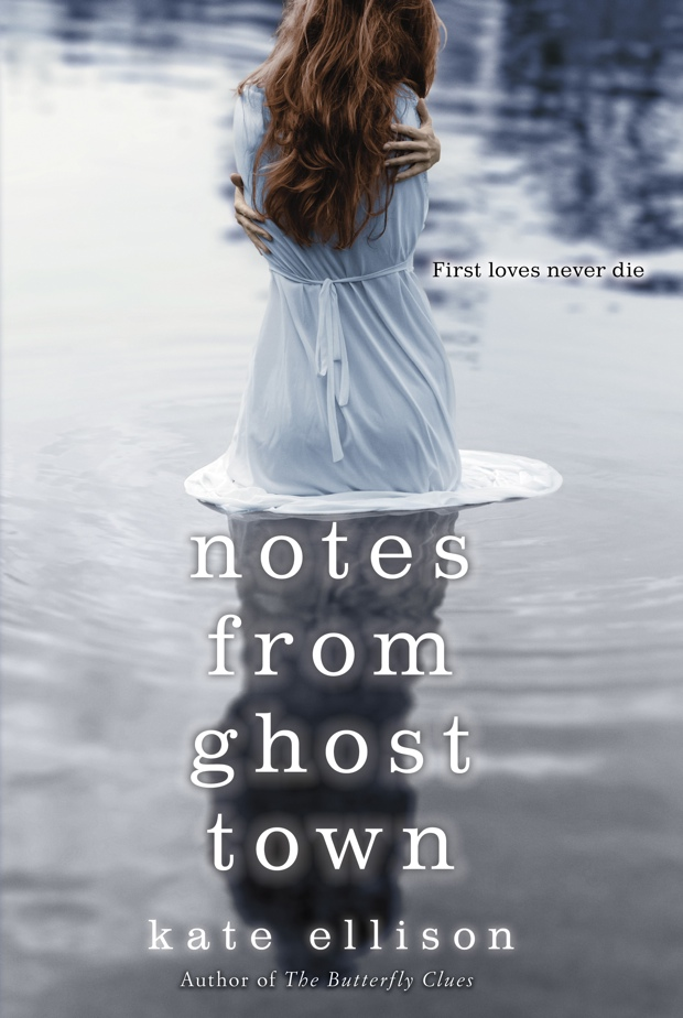 Notes From Ghost Town by Kate Ellison   Good Books And Good Wine