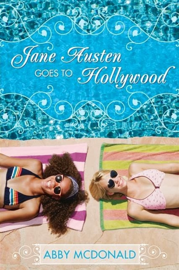 Jane Austen Goes To Hollywood by Abby McDonald | Good Books And Good Wine