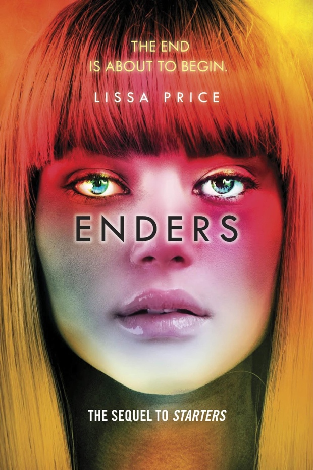 Enders by Lissa Price | Good Books And Good Wine