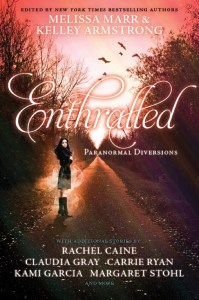 Enthralled edited by Melissa Marr and Kelley Armstrong   Good Books And Good Wine
