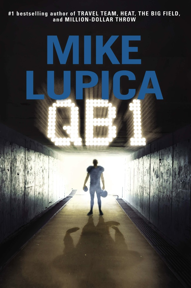 QB1 by Mike Lupica | Good Books And Good Wine