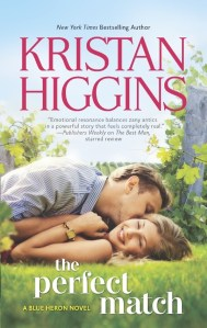 The Perfect Match by Kristan Higgins | Good Books And Good Wine
