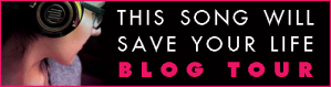 This Song Will Save Your Life Blog Tour + #Giveaway