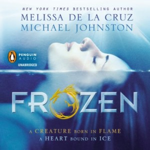 Frozen | Melissa De La Cruz | Michael Johnston | Audiobook Review