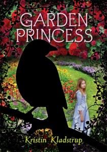 Garden Princess by Kristin Kladstrup | Good Books And Good Wine