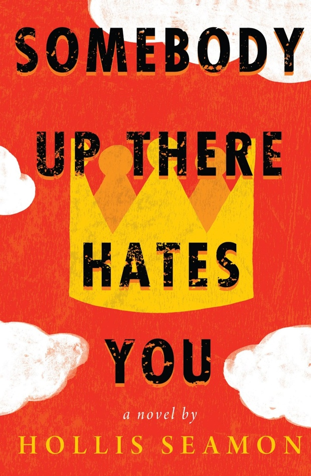 Somebody Up There Hates You by Hollis Seamon   Good Books And Good Wine