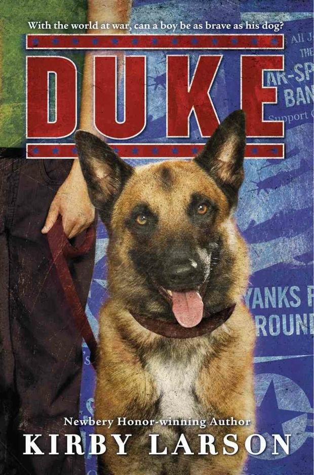 Duke by Kirby Larson | Good Books And Good Wine
