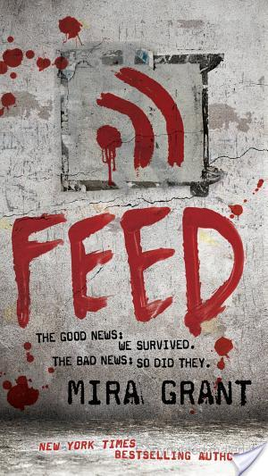 Review of Feed by Mira Grant