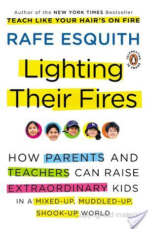 Review of Lighting Their Fires by Rafe Esquith