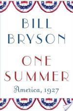 One Summer: America, 1927 by Bill Bryson | Audiobook Review